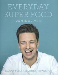 Everyday Super Food - Jamie Oliver (ISBN 9780718181239)