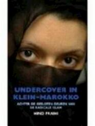 Undercover in Klein-Marokko - Unknown (ISBN 9789056176860)