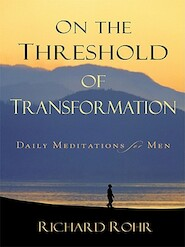 On the Threshold of Transformation - Richard Rohr (ISBN 9780829433029)