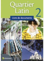 Quartier Latin 2 livre de documents - Unknown (ISBN 9789028948013)