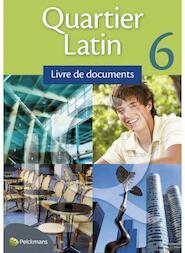 Quartier Latin 6 / Livre de documents - Unknown (ISBN 9789028948051)