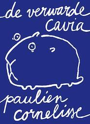 De verwarde cavia - Paulien Cornelisse (ISBN 9789082430202)