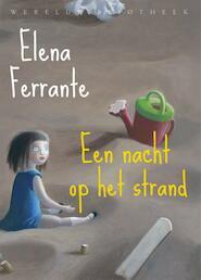 Een nacht op het strand - Elena Ferrante (ISBN 9789028427075)