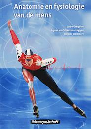 Anatomie en fysiologie van de mens - L. Gregoire, A. van Straaten - Huygen (ISBN 9789006950953)