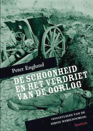 De schoonheid en het verdriet van de oorlog - P. Englund (ISBN 9789049103316)
