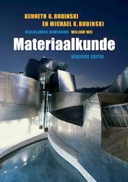 Materiaalkunde - Kenneth G. Budinski, Michael K. Budinski (ISBN 9789043026130)