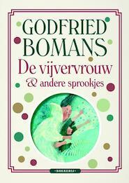 De vijvervrouw en andere sprookjes - Godfried Bomans (ISBN 9789022568347)