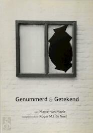 Genummerd & Getekend - Marcel van Maele, Roger de Neef