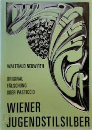 Wiener Jugendstilsilber - Waltraud Neuwirth (ISBN 3900282145)