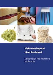 Histaminebeperkt dieet basisboek - Marloes Collins (ISBN 9789491442599)