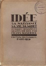 Idée: Sa naissance, sa vie, sa mort - Frans Masereel