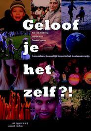 Geloof je het zelf? - Bas van den Berg, Ina ter Avest, Tamar Kopmels (ISBN 9789046903537)