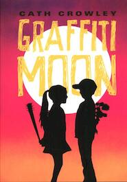 Graffiti Moon - Cath Crowley (ISBN 9789048811663)