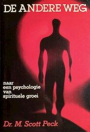 De andere weg - M. Scott Peck (ISBN 9789063252410)