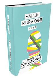 Moord op Commendatore- Deel 2 - Haruki Murakami (ISBN 9789025451592)