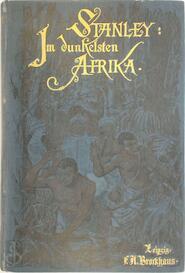 Im dunkelsten Afrika - Henry M. Stanley