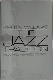 The jazz tradition - Martin Williams
