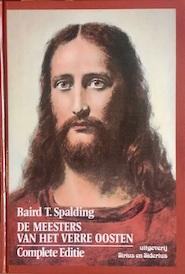 De meesters van het Verre Oosten - Baird T. Spalding, A. Amp; Nijhoff-Schreuder (ISBN 9789064410482)