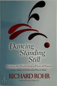 Dancing Standing Still - Richard Rohr (ISBN 9780809148677)
