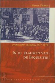In de klauwen van de Inquisitie - Werner Thomas (ISBN 9789053564998)