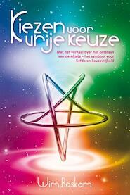 Kiezen voor vrije keuze - W. Roskam (ISBN 9789077247969)