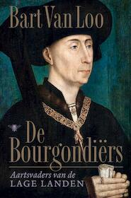Bourgondiërs - Bart van Loo (ISBN 9789403139005)