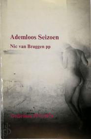 Ademloos seizoen - Nic van Bruggen (ISBN 9789023653431)