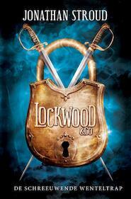 Lockwood en Co - 1 De schreeuwende wenteltrap - Jonathan Stroud (ISBN 9789024567447)