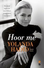Hoor me. - Yolanda Hadid (ISBN 9789020608748)