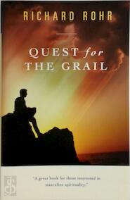 Quest for the Grail - Richard Rohr (ISBN 9780824516543)