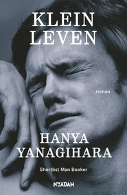 Klein leven - Hanya Yanagihara (ISBN 9789046820322)