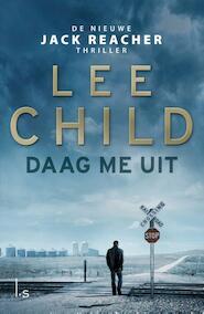 Daag me uit - Lee Child (ISBN 9789024568864)
