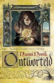 Ontworteld - Naomi Novik (ISBN 9789024569670)