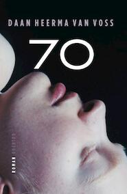 70 - Daan Heerma van Voss (ISBN 9789021447858)