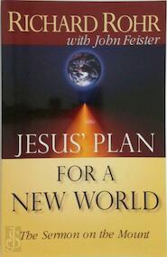 Jesus' Plan for a New World - Richard Rohr (ISBN 9780867162035)