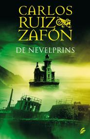 De nevelprins - Carlos Ruiz Zafón (ISBN 9789044963182)