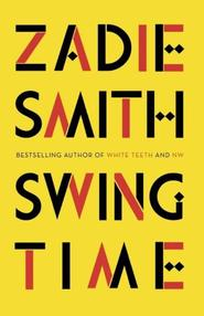 Swing Time - Zadie Smith (ISBN 9780241247310)