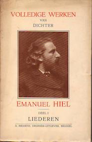 De volledige werken van dichter Emanuel Hiel - Emanuel Hiel