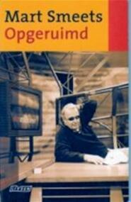 Opgeruimd - Mart Smeets (ISBN 9789020457346)