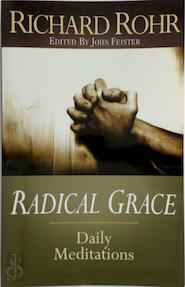 Radical Grace - Richard Rohr, John Bookser Feister (ISBN 9780867162578)
