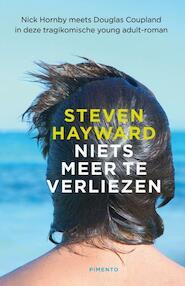 Niets meer te verliezen - S. Hayward (ISBN 9789049925116)