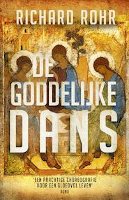 De goddelijke dans - Richard Rohr (ISBN 9789043528283)