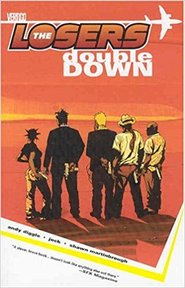 The Losers: double down - Andy Diggle, Jock, Shawn Martinbrough (ISBN 9781401203481)