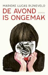 De avond is ongemak - Marieke Lucas Rijneveld (ISBN 9789025451578)
