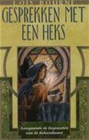 Gesprekken met een heks - Lois Bourne, Annelies Hazenberg (ISBN 9789022534793)