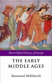 The Early Middle Ages - Rosamond McKitterick (ISBN 9780198731726)