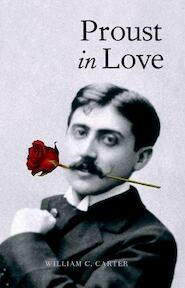 Proust in Love - William C. Carter (ISBN 9780300108125)