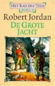De Grote Jacht - Robert Jordan (ISBN 9789024523474)