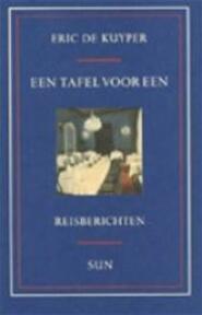 Een tafel voor een - Eric de Kuyper (ISBN 9789061683391)