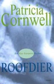 Roofdier - Patricia Cornwell, Mariëtte van Gelder (ISBN 9789024550869)